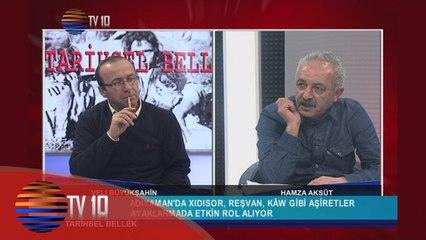 TARİHSEL BELLEK - VELİ BÜYÜKŞAHİN & HAMZA AKSÜT & ŞAH İSMAİL AYAKLANMASI - 22.01.2016