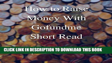 [PDF] How to Raise Money with GoFundMe Popular Collection