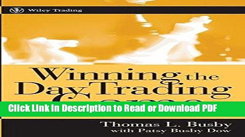PDF Winning the Day Trading Game: Lessons and Techniques from a Lifetime of Trading Book Online