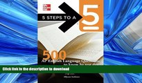FAVORITE BOOK  5 Steps to a 5 500 AP English Language Questions to Know by Test Day (5 Steps to a