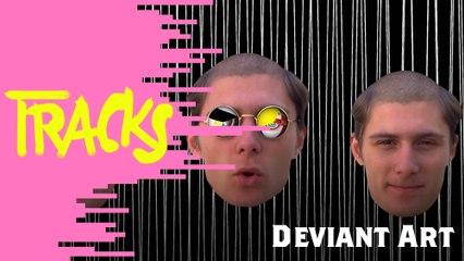 Deviant Art - Tracks ARTE