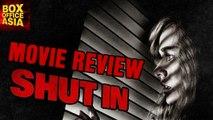 Shut In full Movie Review | Naomi Watts | Charlie Heaton | Boxoffice Asia