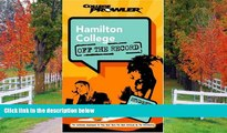 Enjoyed Read Hamilton College: Off the Record (College Prowler) (College Prowler: Hamilton College
