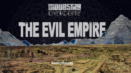 INDUBSTRY - THE EVIL EMPIRE