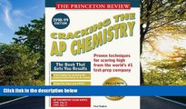 eBook Here Cracking the AP Chemistry 1998-99 Edition (Cracking the Ap Chemistry Exam)