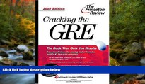 eBook Here Cracking the GRE, 2002 Edition (Princeton Review: Cracking the GRE.)