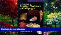 Buy NOW  A Field Guide to Marine Molluscs of Galapagos (Galapagos marine life series) (Galapagos