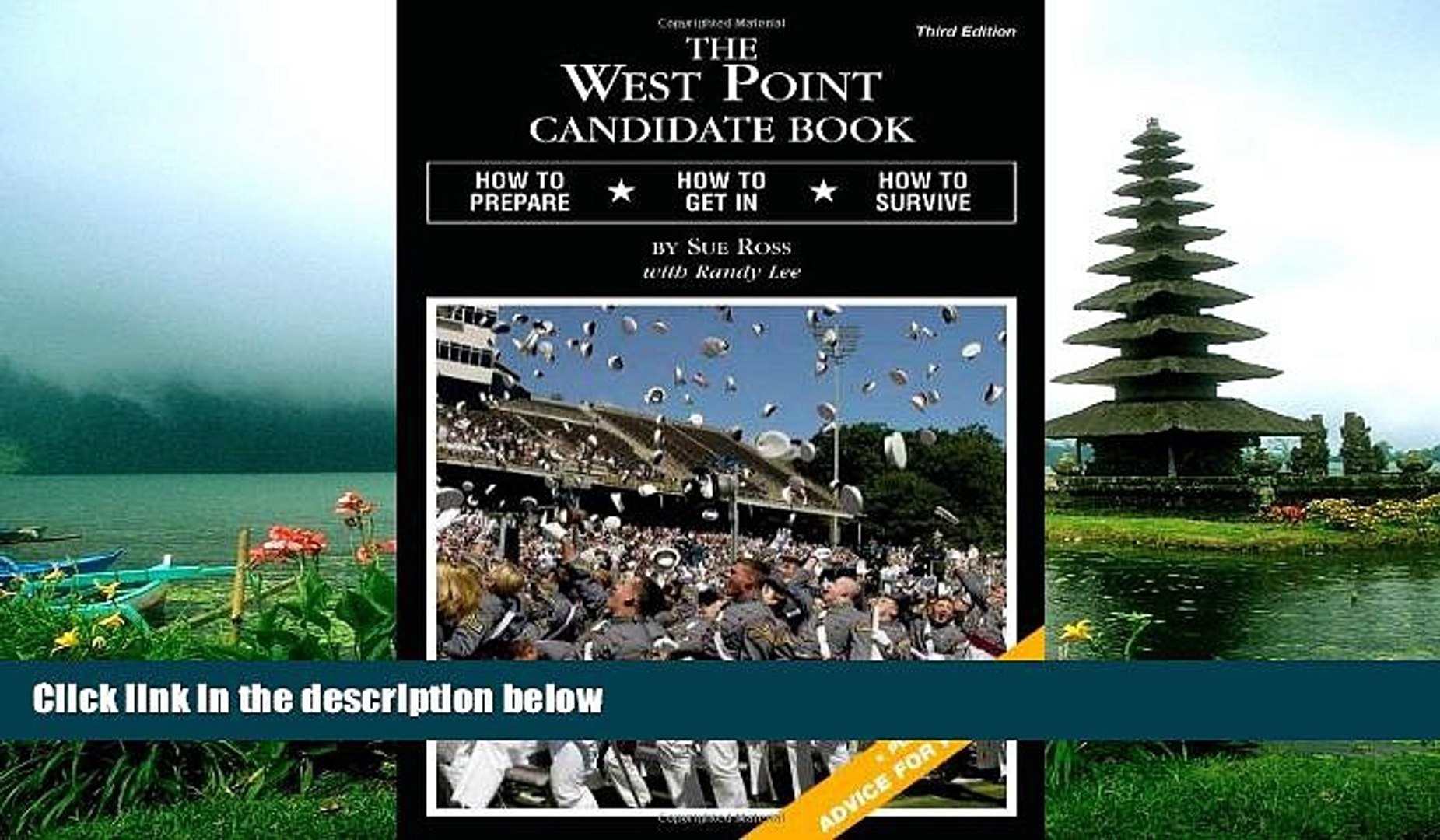 Enjoyed Read The West Point Candidate Book: How to Prepare, How to Get In, How to Survive