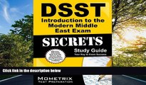 eBook Here DSST Introduction to the Modern Middle East Exam Secrets Study Guide: DSST Test Review