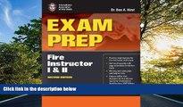 Fresh eBook Exam Prep: Fire Instructor I     II (Exam Prep: Fire Instructor 1   2)