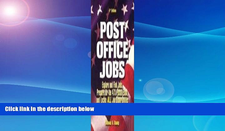 READ book  Post Office Jobs: Explore and Find Jobs, Prepare for the 473 Postal Exam, and Locate