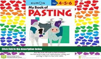 Fresh eBook  My Book of Pasting (Kumon Workbooks)