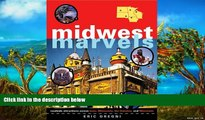 Buy NOW Eric Dregni Midwest Marvels: Roadside Attractions across Iowa, Minnesota, the Dakotas, and