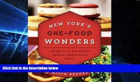 Buy Mitch Broder New York s One-Food Wonders: A Guide to the Big Apple s Unique Single-Food Spots