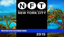 Buy Not For Tourists Not For Tourists Guide to New York City 2015  On Book