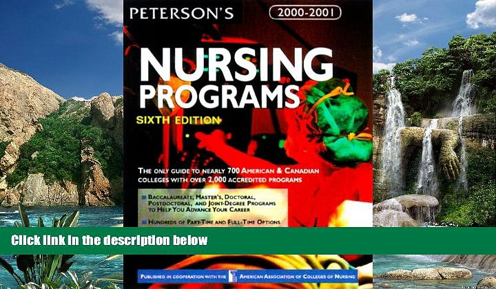 Books to Read  Peterson s Guide to Nursing Programs (Peterson s Guide to Nursing Programs, 6th