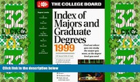 Big Sales  Index of Majors and Graduate Degrees 1999 (21st ed)  Premium Ebooks Online Ebooks
