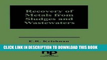 Ebook Recovery of Metals from Sludges and Wastewaters (Pollution Technology Review) (No. 207) Free