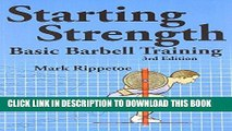 [PDF] Starting Strength:  Basic Barbell Training, 3rd edition Popular Collection