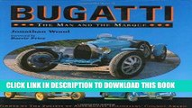 Best Seller Bugatti: The Man and the Marque Free Read