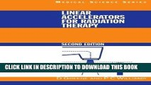 Ebook Linear Accelerators for Radiation Therapy, Second Edition (Series in Medical Physics and