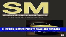 Read Now SM: Citroen s Maserati-engined Supercar PDF Book