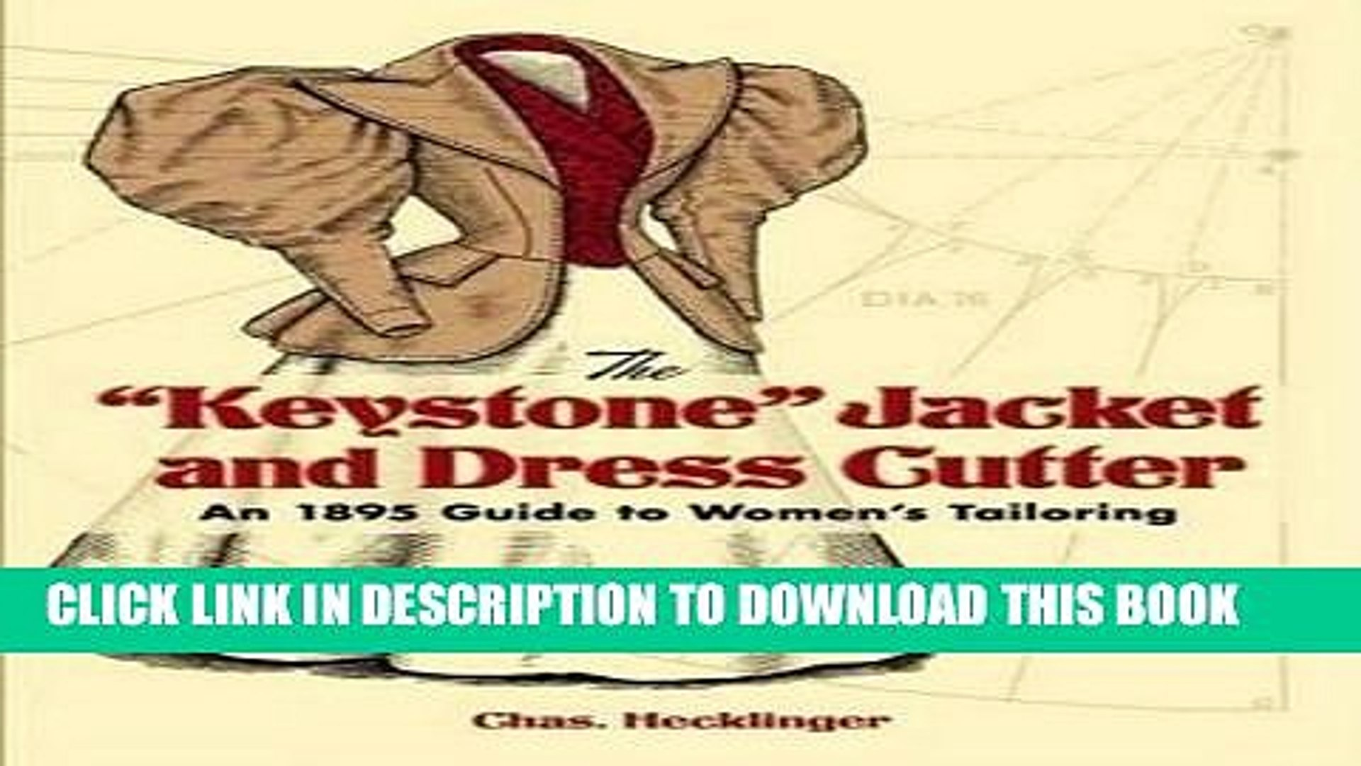 The Keystone Jacket and Dress Cutter: An 1895 Guide to Womens Tailoring (Dover Fashion and Costumes)