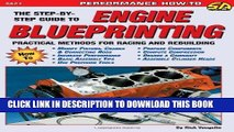 Read Now Engine Blueprinting: Practical Methods for Racing and Rebuilding (S-A Design) (S-a Design