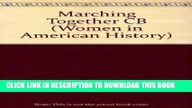 Read Now Marching Together: Women of the Brotherhood of Sleeping Car Porters (Women in American