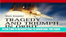 Ebook Tragedy and Triumph in Orbit: The Eighties and Early Nineties (Springer Praxis Books) Free