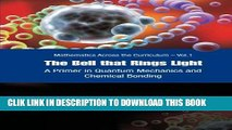 Ebook Bell That Rings Light, The: A Primer In Quantum Mechanics And Chemical Bonding (Mathematics
