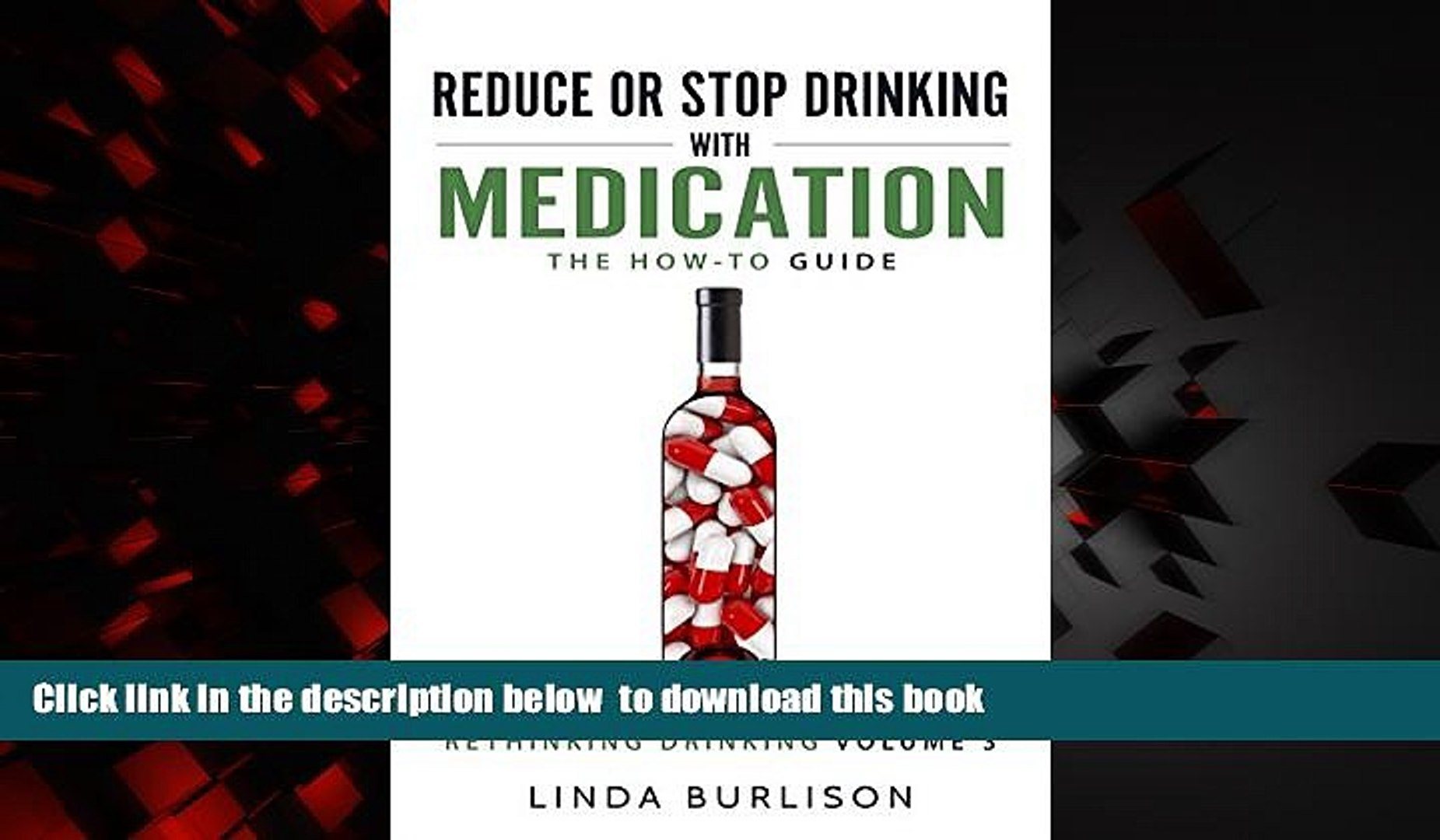 liberty book  Reduce or Stop Drinking with Medication: The How-To Guide (Rethinking Drinking Book