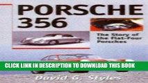 Best Seller Porsche 356: The Story of the Flat-Four Porsches Free Read