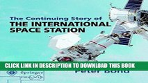 Best Seller The Continuing Story of The International Space Station (Springer Praxis Books) Free