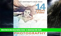liberty books  Tony Northrup s DSLR Book: How to Create Stunning Digital Photography BOOOK ONLINE