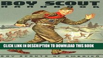 [PDF] Boy Scouts Handbook: The First Edition, 1911 [Illustrated edition] Full Colection