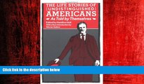 READ book  The Life Stories of Undistinguished Americans: As Told by Themselves  FREE BOOOK ONLINE