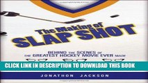 [PDF] The Making of Slap Shot: Behind the Scenes of the Greatest Hockey Movie Ever Made Full Online
