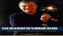 Best Seller Jacques Pepin Celebrates: 200 of His Most Cherished Recipes for Memorable Meals with