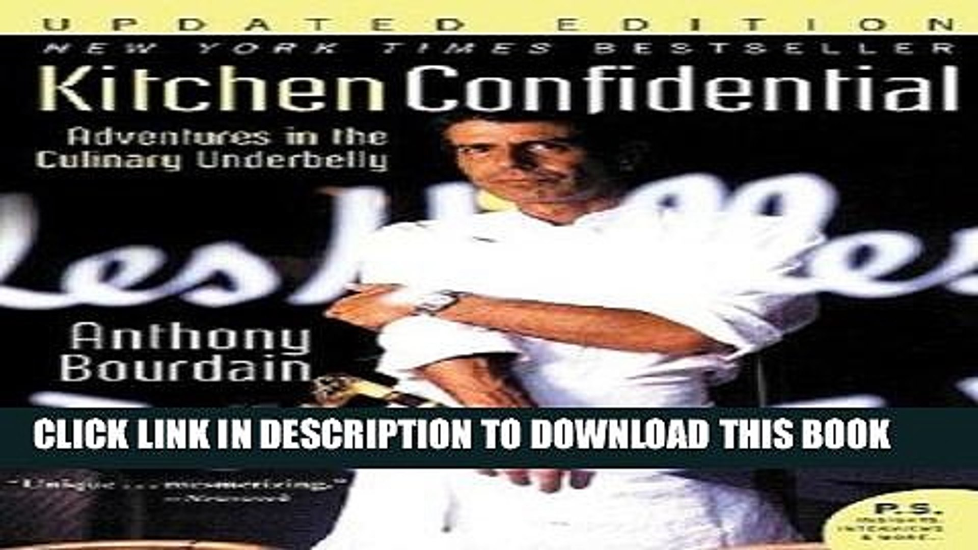 Adventures in the Culinary Underbelly Kitchen Confidential