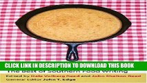 Ebook Cornbread Nation 4: The Best of Southern Food Writing (Cornbread Nation: Best of Southern