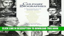 [PDF] Culinary Biographies: A Dictionary of the World s Great Historic Chefs, Cookbook Authors and