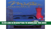 Best Seller Miata, Mazda MX-5: Mazda s Affordable Sports Car for the New Millennium Free Download