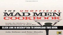 Best Seller The Unofficial Mad Men Cookbook: Inside the Kitchens, Bars, and Restaurants of Mad Men