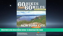 Read book  60 Hikes Within 60 Miles: New York City: Including Northern New Jersey, Southwestern