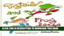 Ebook Pigtails and Froglegs: A Family Cookbook from Neiman Marcus Free Read