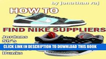 [PDF] How to Find Nike Suppliers: Jordans, Air force ones, Sb s, Dunks   More Full Collection
