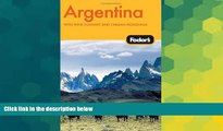 Buy  Fodor s Argentina, 4th Edition (Fodor s Gold Guides) Fodor s  Book