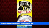 liberty books  Hidden Mickeys Go To Sea: A Field Guide to the Disney Cruise Line s Best Kept