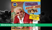 Best book  Diners, Drive-ins and Dives: An All-American Road Trip . . . with Recipes! READ ONLINE